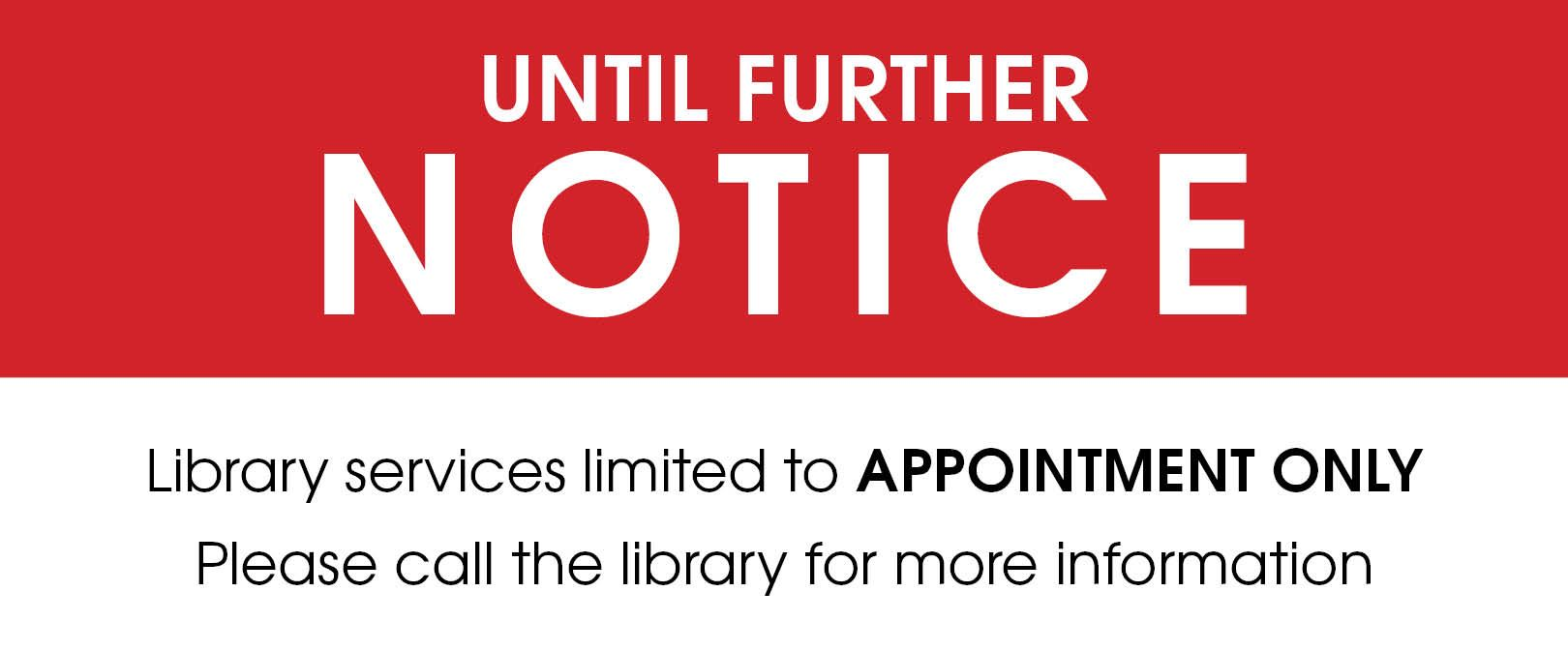 Library Service Limited To Appointment and Curbside Service Until Further Notice